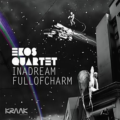 Ekos Quartet – In a Dream Full of Charm LP