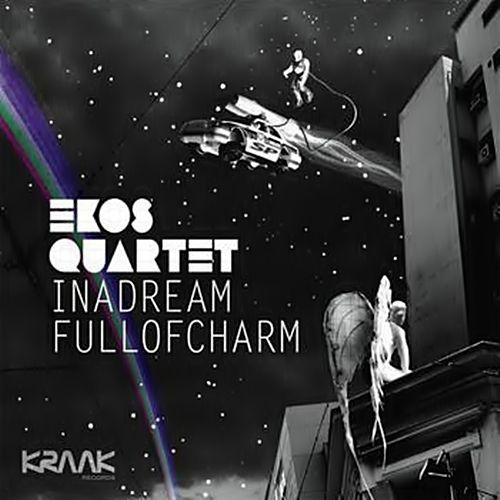 Ekos Quartet – In a Dream Full of Charm LP