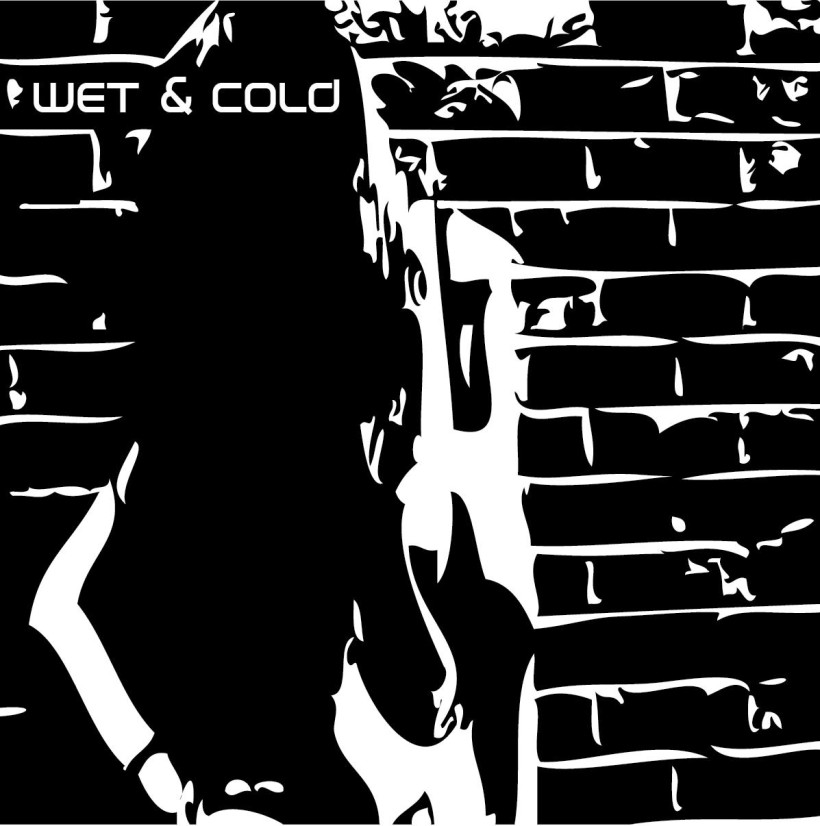 Wet & Cold – EP