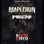 Maplerun live @ Death Disco, Athens