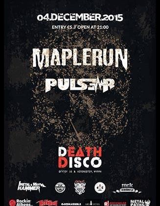 Maplerun live @ Death Disco, Athens