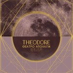 Theodore live @ Apollon theater, Syros – video production